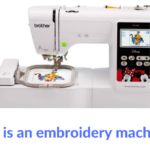 what is an embroidery machine