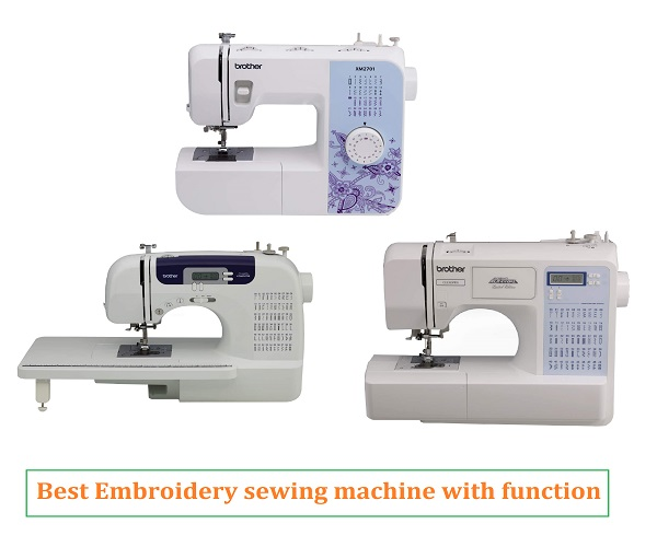 Best Sewing Machine With Embroidery Function
