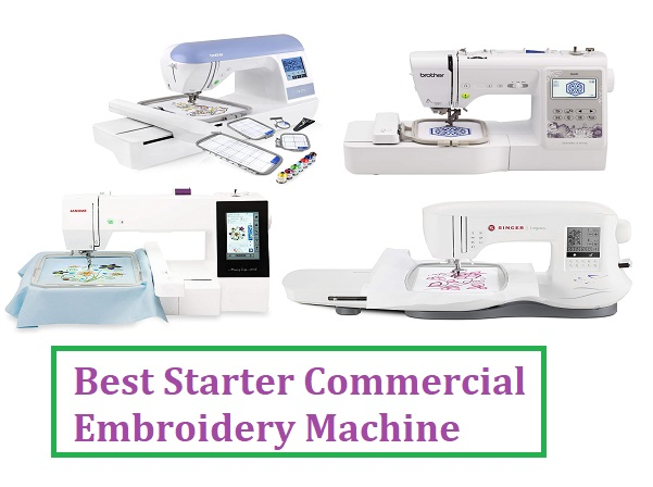 Best Starter Commercial Embroidery Machine