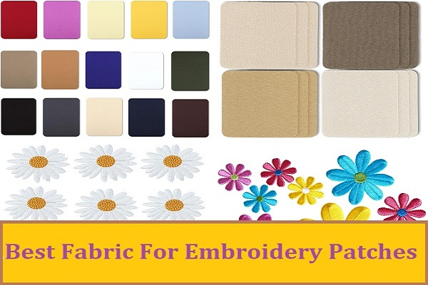 best fabric for machine embroidery patches