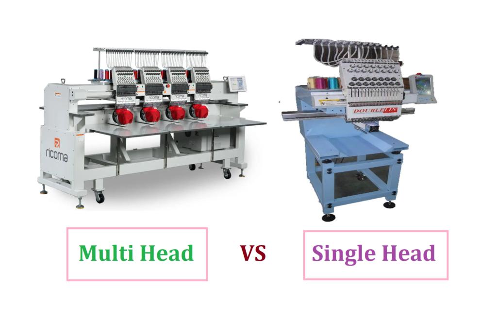 Single Head vs Multi Head Embroidery Machine