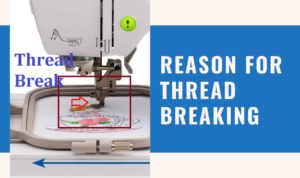 thread keeps breaking on embroidery machine
